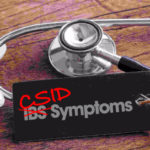 Could Your Misdiagnosed IBS-D Actually Be CSID?