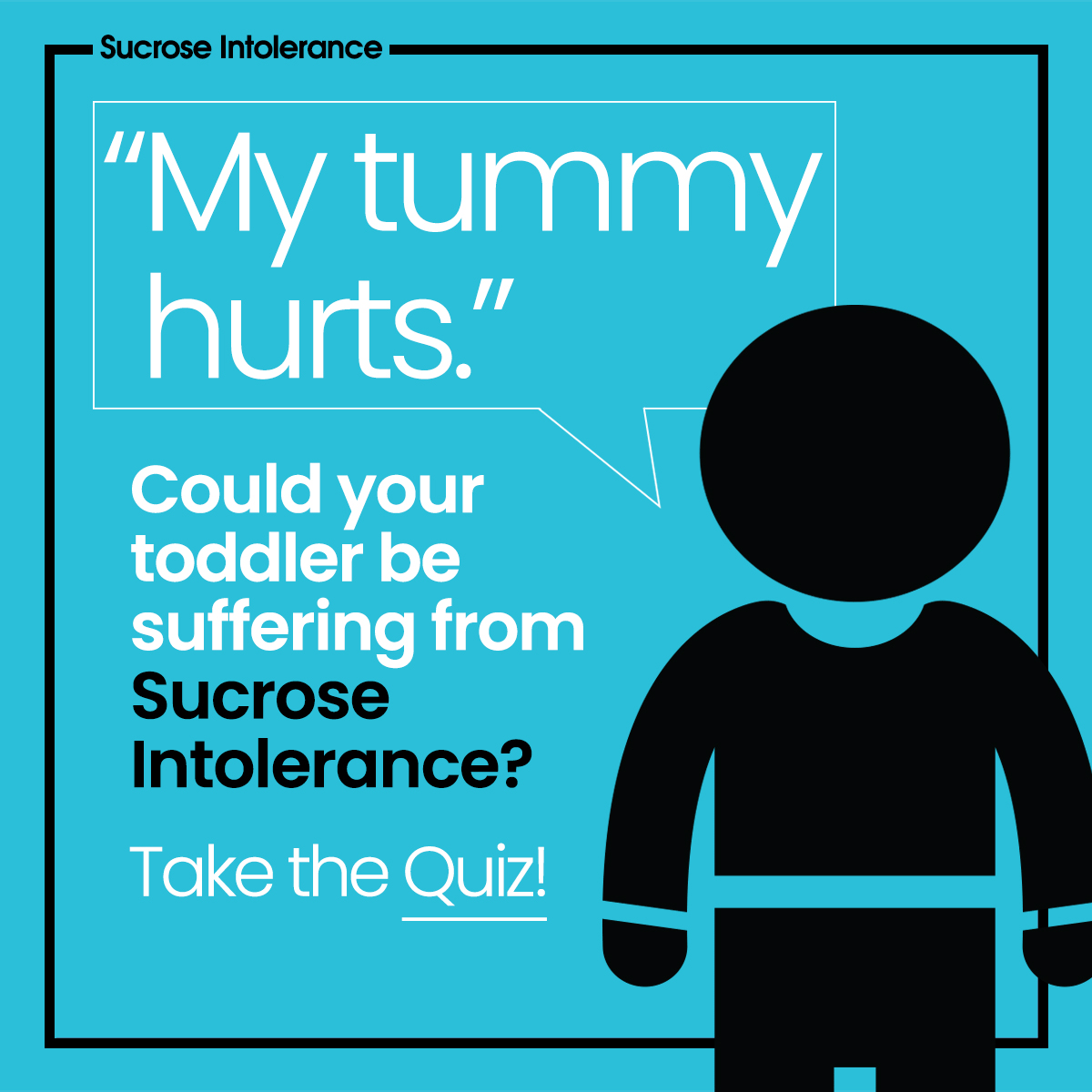Infographic - Toddlers and Sucrose Intolerance